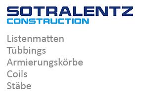 SOTRALENTZ CONSTRUCTION: Listenmatten, Tübbings, Armierungskörbe, Coils und Stäbe aus Drulingen, Frankreich