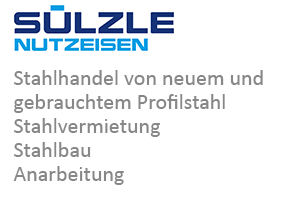 SÜLZLE Nutzeisen: Stahlhandel von neuem und gebrauchten Profilstahl, Stahlvermietung, Stahlbau und Anarbeitung in Sulz am Neckar